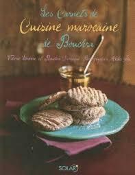 livre de cuisine marocaine les carnets de cuisine marocaine de bouchra livre de valérie lhomme