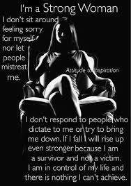 Strong Woman Meme - best 25 a strong woman ideas on pinterest strong women sayings