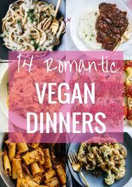 romantic dinner ideas 14 romantic vegan dinner ideas making thyme for health