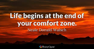 Other Words For Comfort Zone Comfort Zone Quotes Brainyquote