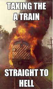 Hell Meme - blake says get out of the way facebook hell train quickmeme