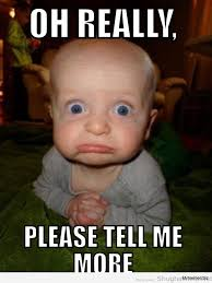 Cute Baby Meme - 20 oh really memes for when you don t really care sayingimages com