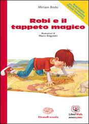 tappeto magico prezzo miriam bodo robi e il tappeto magico libri mondadori education