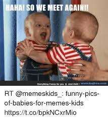 Funny Kids Memes - 25 best memes about memes kids memes kids memes