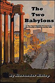 two babylons the two babylons kindle edition by hislop religion