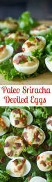 how to make sriracha mayo spicy deviled eggs with sriracha mayo paleo