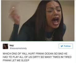 Frank Ocean Meme - the frank ocean live stream is inspiring the best memes scoopnest com