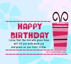 bible verses for a birthday card happy birthday christian card with a bible verse christian