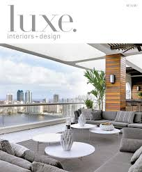 luxe magazine july 2016 miami by sandow media llc issuu