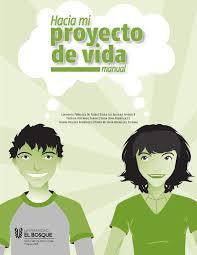 manual hacia mi proyecto de vida ed 2 by universidad el bosque