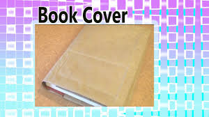 Plastic Cover Sheets For Paper by How To Make A Brown Paper Bag Book Cover Recycling Nature U0027s