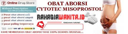 Aborsi Cepat Jakarta Jual Cytotec Obat Aborsi Dan Obat Penggugur Kandungan