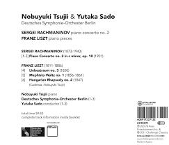 nobuyuki tsujii sergei rachmaninov franz liszt yutaka sado