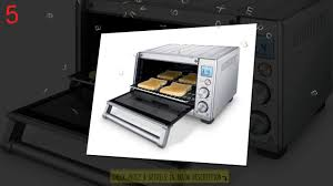 Small Toaster Oven Reviews Best Toaster Oven 2017 Top 10 Best Small Large Toaster Oven