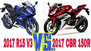 honda cbr full details new r15 v3 2017 vs cbr 150r 2017 side by side full comparison