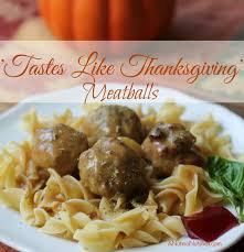 tastes like thanksgiving meatballs eat move make
