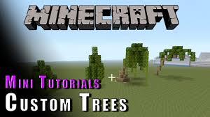 minecraft mini tutorials custom trees