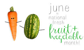 fruit of the month menu plans june is national fresh fruit and vegetable month