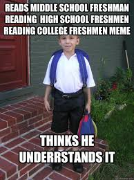 High School Freshman Meme - reads middle school freshman reading high school freshmen reading