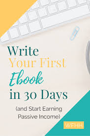 write an ebook in 5 steps and start earning passive income work