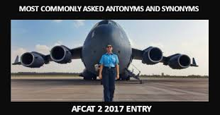 Decorous Synonym Most Commonly Asked Antonyms And Synonyms For Afcat 2 2017 Entry
