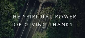 the spiritual power of giving thanks anchored in