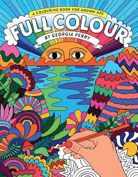 booktopia full colour a colouring book for grown ups by georgia