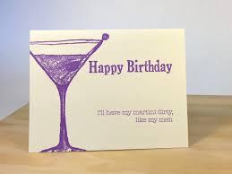 birthday martini happy birthday dirty martini letterpress card