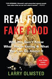 created to savor trademark of small planet foods inc amazon com real food fake food why you don t know what you re