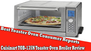 Under Counter Mount Toaster Oven Best Toaster Oven Consumer Reports Cuisinart Tob 135n Toaster