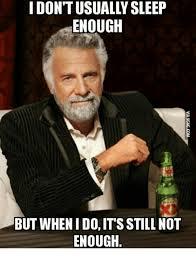 Enough Meme - 25 best memes about not enough sleep meme not enough sleep memes