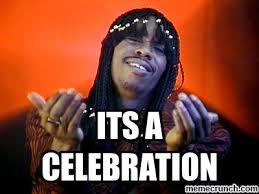 Celebration Meme - a celebration