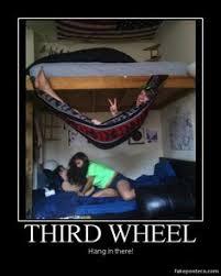3rd Wheel Meme - 3rd wheel meme 28 images chuck s fun page 2 the third wheel