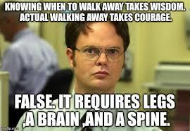 Walk Away Meme - dwight schrute meme imgflip