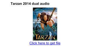 tarzan 2014 online gratis 2014 tarzan 2014 dual audio google docs
