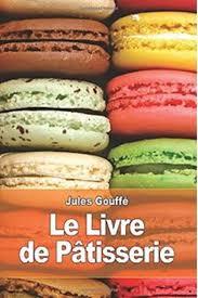 livre de cuisine patisserie télécharger le livre de pâtisserie gratuitement