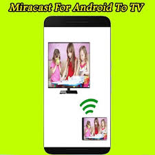 miracast apk miracast for android to tv apk free tools app for