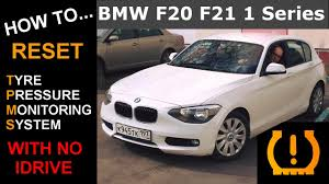 bmw 3 series tyre pressure how to reset your bmw f20 f21 1 series tpms tyre pressure