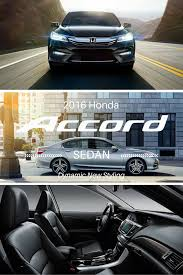 the 2016 honda accord has been restyled inside and out learn more
