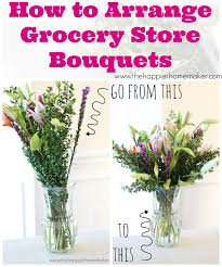 flowers store how to arrange grocery store flowers the happier homemaker