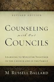 Counseling With Our Councils Revised Edition Counseling With Our Councils Revised Edition Deseret Book
