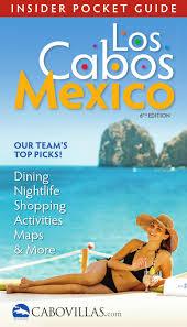 Los Cabos Mexico Map by Los Cabos Insider U0027s Pocket Guide By Earth Sea U0026 Sky Vacations Issuu
