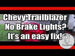 where to get brake light fixed chevy trailblazer no brake lights it s an easy fix youtube