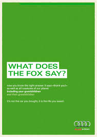 What Did The Fox Say Meme - audi print advert by kama what does the fox say ads of the world
