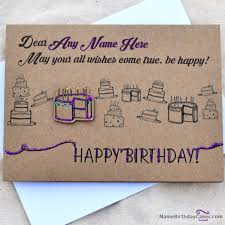 write name on cool birthday card wish happy birthday wishes a