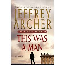 What Are The Parts Of A Book Report This Was A Man The Clifton Chronicles 7 By Jeffrey Archer