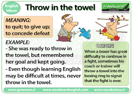 throw in the towel idiom