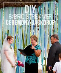 wedding backdrop tutorial wedding wednesday diy fabric streamer ceremony backdrop