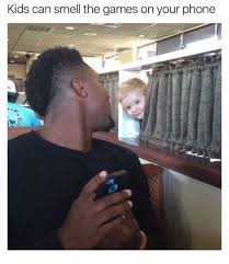 Kid On Phone Meme - kids can smell the games on your phone meme on me me