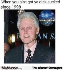 Bill Clinton Meme - funny bill clinton now meme pmslweb